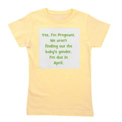 pregnant_april_TR.png Girl's Tee