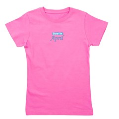 dueinapril_blue_TR.png Girl's Tee