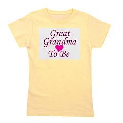 greatgrandmatobe.png Girl's Tee