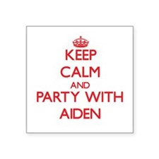 Keep Calm and Party with Aiden Sticker