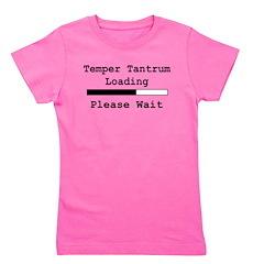 tempertantrumloadingpleasewait.png Girl's Tee