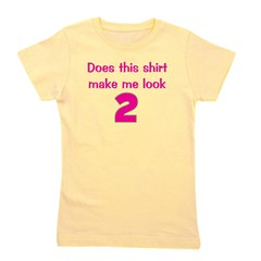 doesthisshirtmakemelook_2_pink.png Girl's Tee