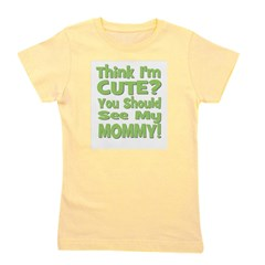 thinkimcute_mommy_green.png Girl's Tee