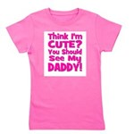 thinkimcute_daddy_pink.png Girl's Tee