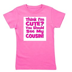 thinkimcute_cousin_pink.png Girl's Tee