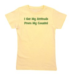 attitudefromcousin_green.png Girl's Tee