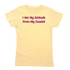 attitudefromcousin_pink.png Girl's Tee