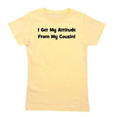 attitudefromcousin_black.png Girl's Tee