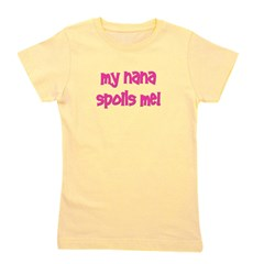 mynanaspoilsme_pink.png Girl's Tee