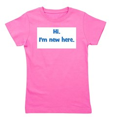 hi_imnewhere_blue.png Girl's Tee