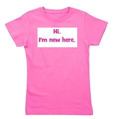 hi_imnewhere_pink.png Girl's Tee