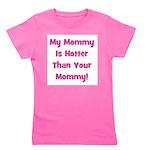 mymommyishotterthanyourmommy_pink.png Girl's Tee