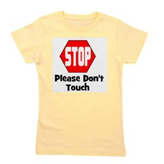 stop_pleasedonttouch.png Girl's Tee