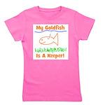 mygoldfishisakeeper.png Girl's Tee