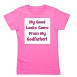 mygoodlookscomefrom_pink_godfather.png Girl's Tee
