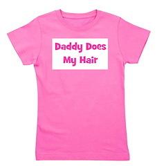 daddydoesmyhair_pink.png Girl's Tee
