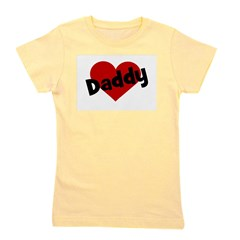 daddyheart.png Girl's Tee