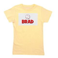 baseball_brad.png Girl's Tee