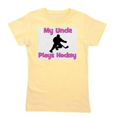 My Uncle Plays Hockey (in pink) Girl's Tee