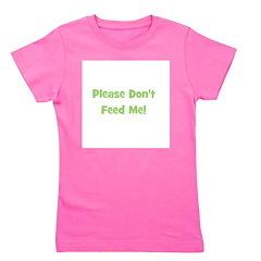 pleasedontfeedme_green.png Girl's Tee
