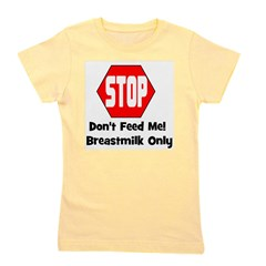stop_dontfeedme_bm.png Girl's Tee