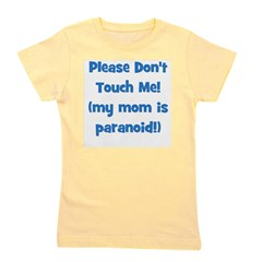 pleasedonttouch_paranoid_blue.png Girl's Tee