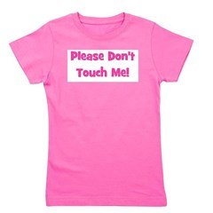 pleasedonttouch_pink.png Girl's Tee