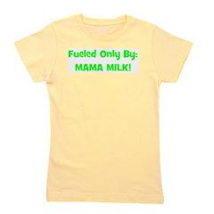 fueledonlybymamamilk_blue.jpg Girl's Tee