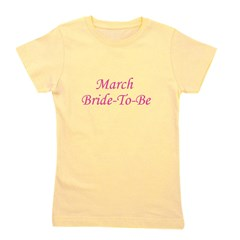 marchbridetobe_TR.png Girl's Tee