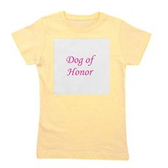 dogofhonor.png Girl's Tee