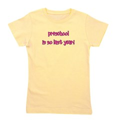 preschoolissolastyear_pink.png Girl's Tee