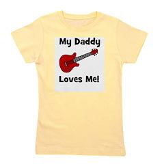 guitar_mydaddylovesme.jpg Girl's Tee