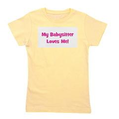 mybabysitterlovesme_pink.png Girl's Tee