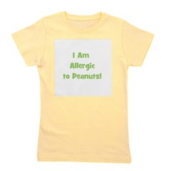iamallergictopeanuts_green.png Girl's Tee