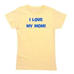 ilovemymom_blue_TR.png Girl's Tee