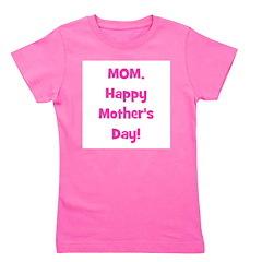 momhappymothersday_pink.png Girl's Tee