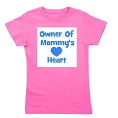 ownerofmommysheart.jpg Girl's Tee