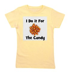 candycorn_idoitforthecandy.png Girl's Tee