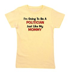politician_mommy.png Girl's Tee