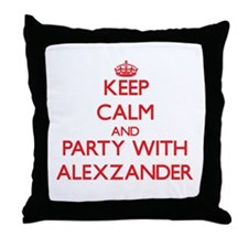 Keep Calm and Party with Alexzander Throw Pillow