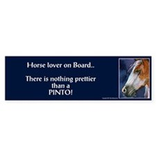 """Nothing prettier than a Pinto"" Bumper Bumper Sticker"