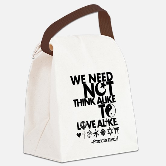 You Need Not Think Alike To Love Alike Canvas Lunc