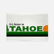 Its Better in Tahoe Rectangle Magnet