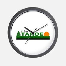 Its Better in Tahoe Wall Clock