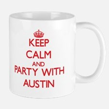 Keep Calm and Party with Austin Mugs