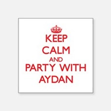 Keep Calm and Party with Aydan Sticker