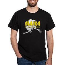 Bigger than Texas T-Shirt