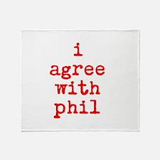 iagreewithphil Throw Blanket