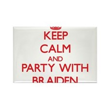 Keep Calm and Party with Braiden Magnets