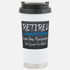 Chalkboard Retired Under New Management Travel Mug